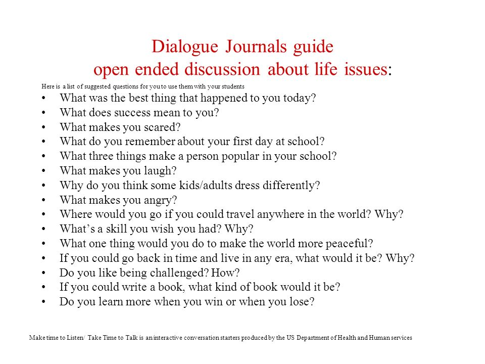 Dialogue Journals guide open ended discussion about life issues: