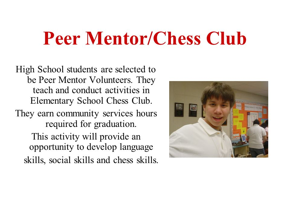 Peer Mentor/Chess Club