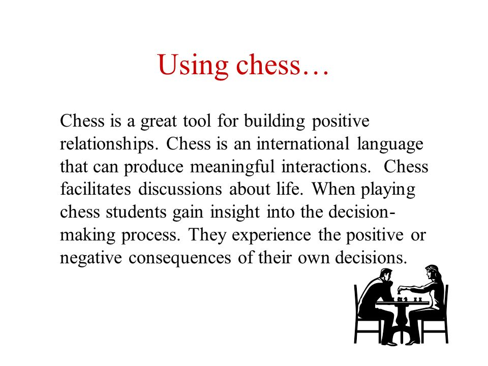 Using chess…