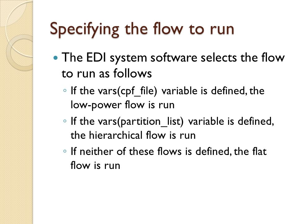 Specifying the flow to run