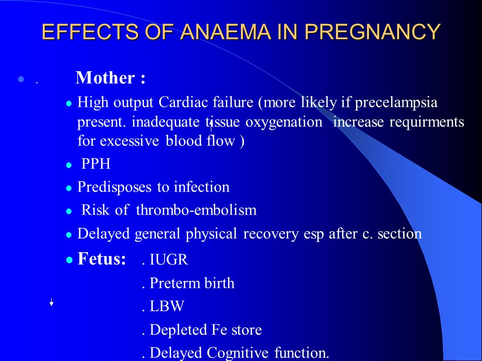 EFFECTS OF ANAEMA IN PREGNANCY