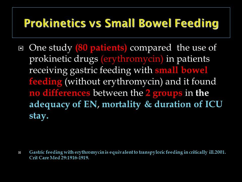 Prokinetics vs Small Bowel Feeding