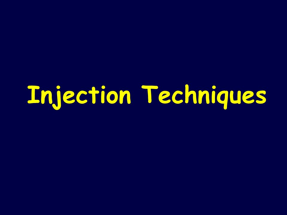 Injection Techniques