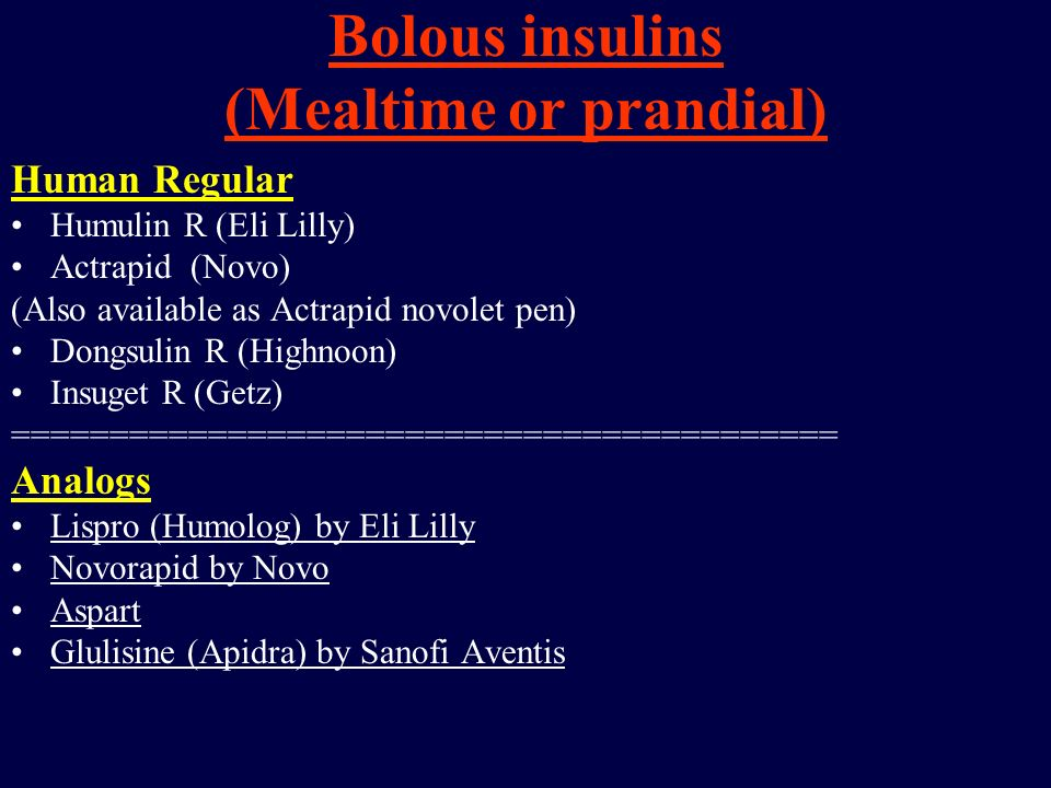 Bolous insulins (Mealtime or prandial)