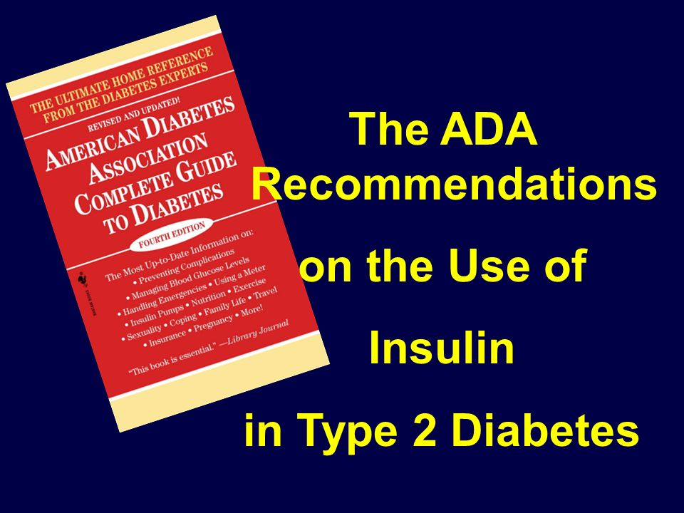 The ADA Recommendations