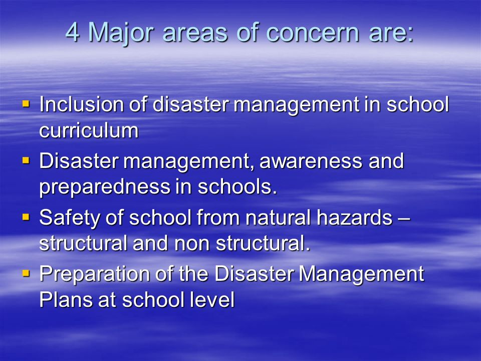 4 Major areas of concern are: