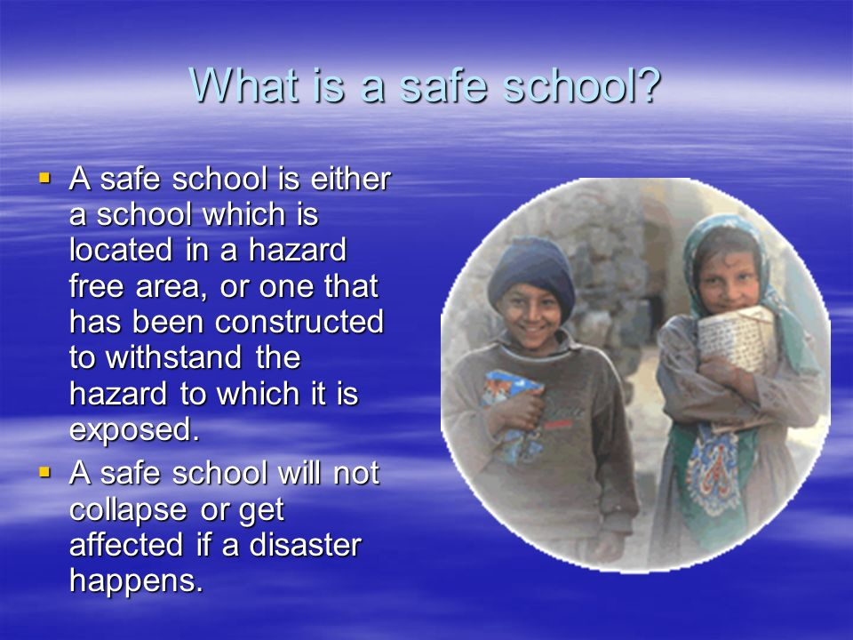 What is a safe school