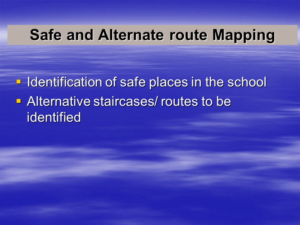 Safe and Alternate route Mapping