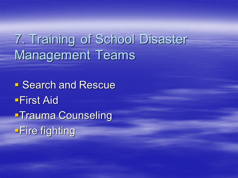 7. Training of School Disaster Management Teams