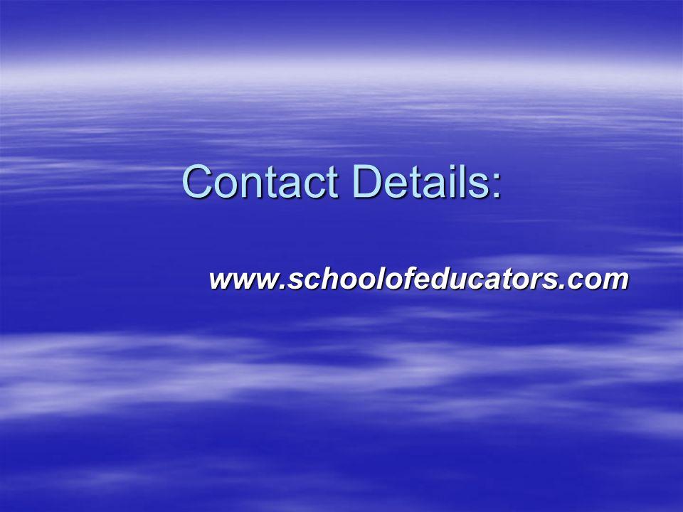 Contact Details: www.schoolofeducators.com