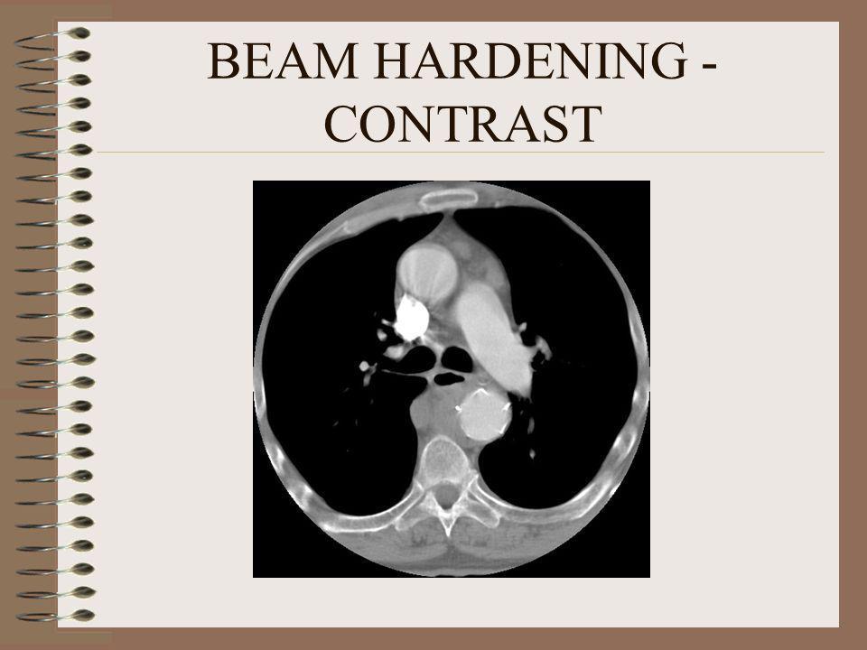 BEAM HARDENING - CONTRAST