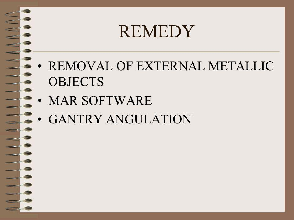 REMEDY REMOVAL OF EXTERNAL METALLIC OBJECTS MAR SOFTWARE