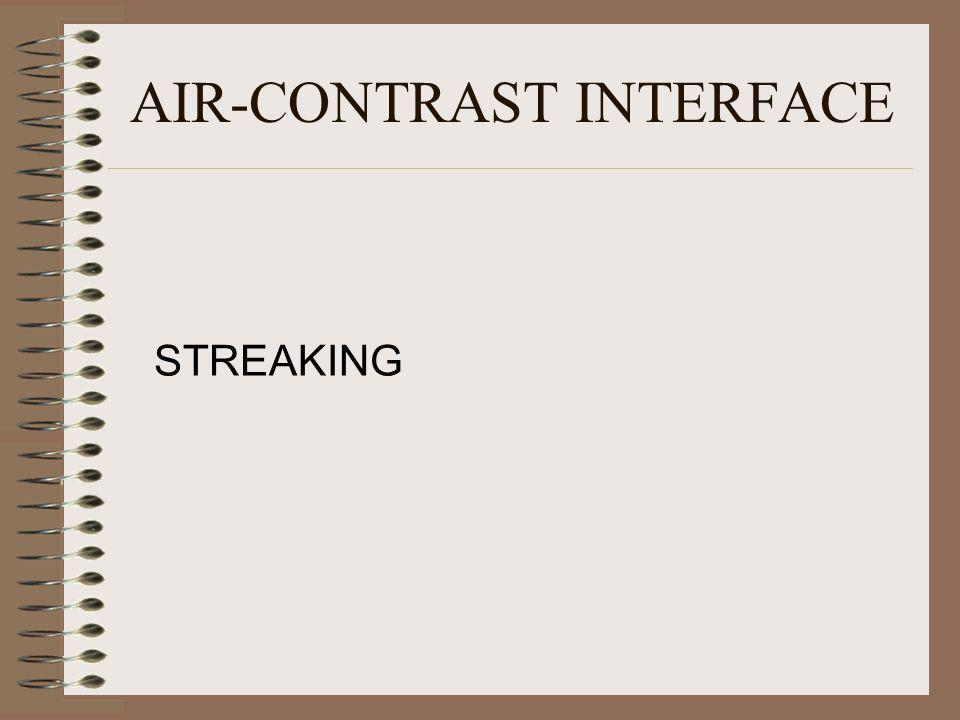 AIR-CONTRAST INTERFACE