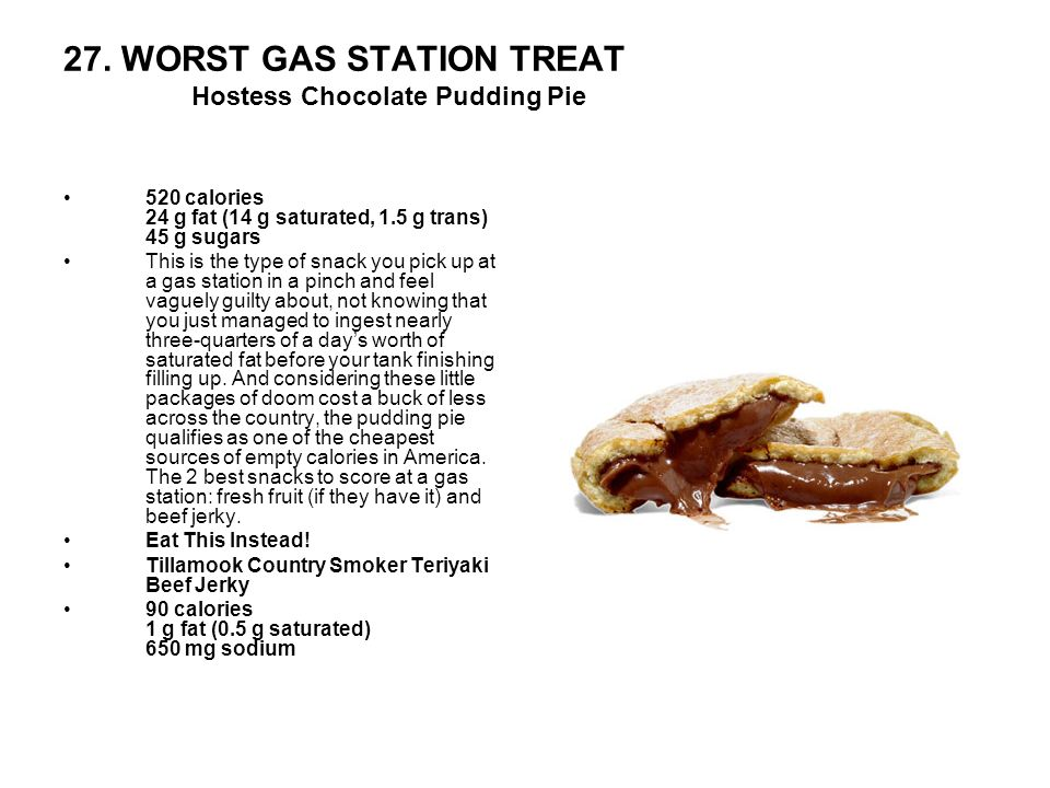 27. WORST GAS STATION TREAT Hostess Chocolate Pudding Pie