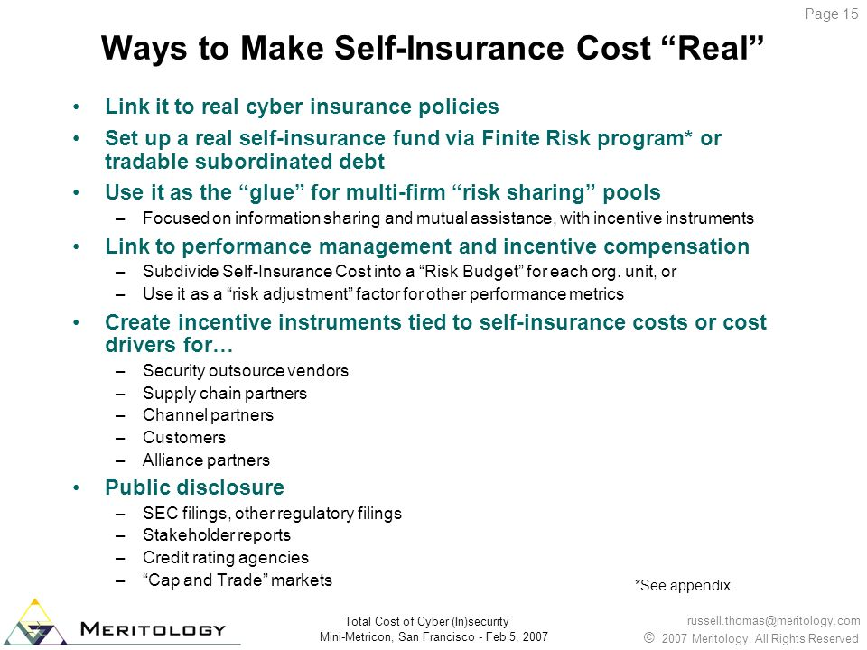 Ways to Make Self-Insurance Cost Real