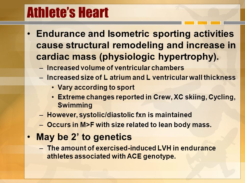 Athlete's Heart Endurance and Isometric sporting activities cause structural remodeling and increase in cardiac mass (physiologic hypertrophy).