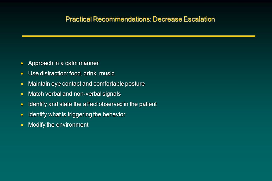 Practical Recommendations: Decrease Escalation