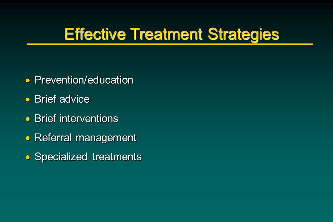 Effective Treatment Strategies