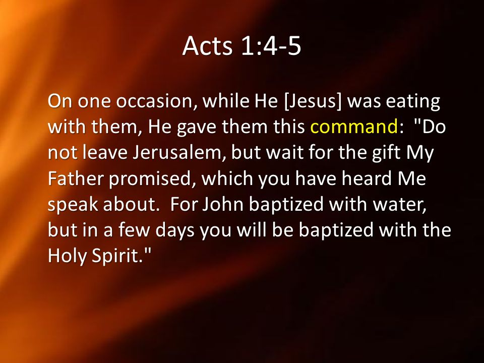 Acts 1:4-5