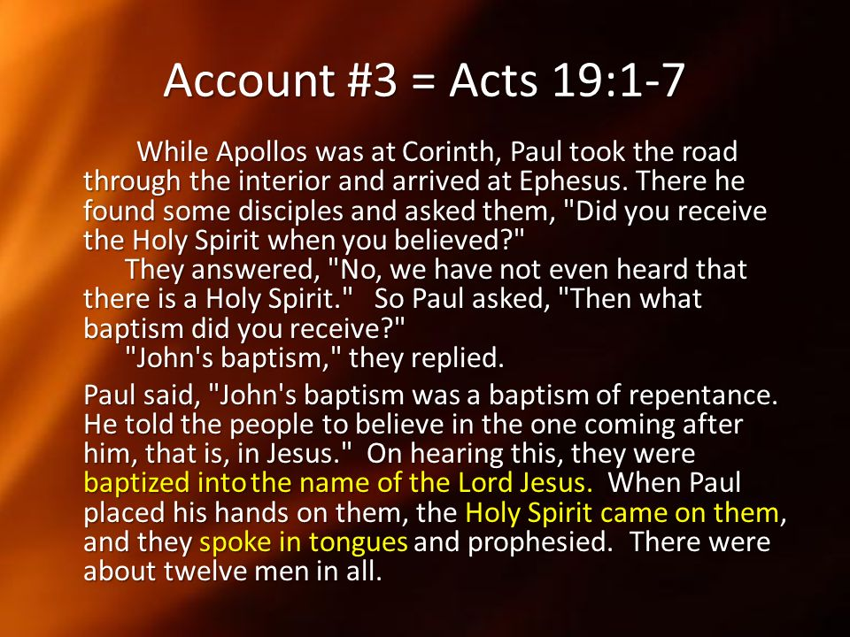 Account #3 = Acts 19:1-7