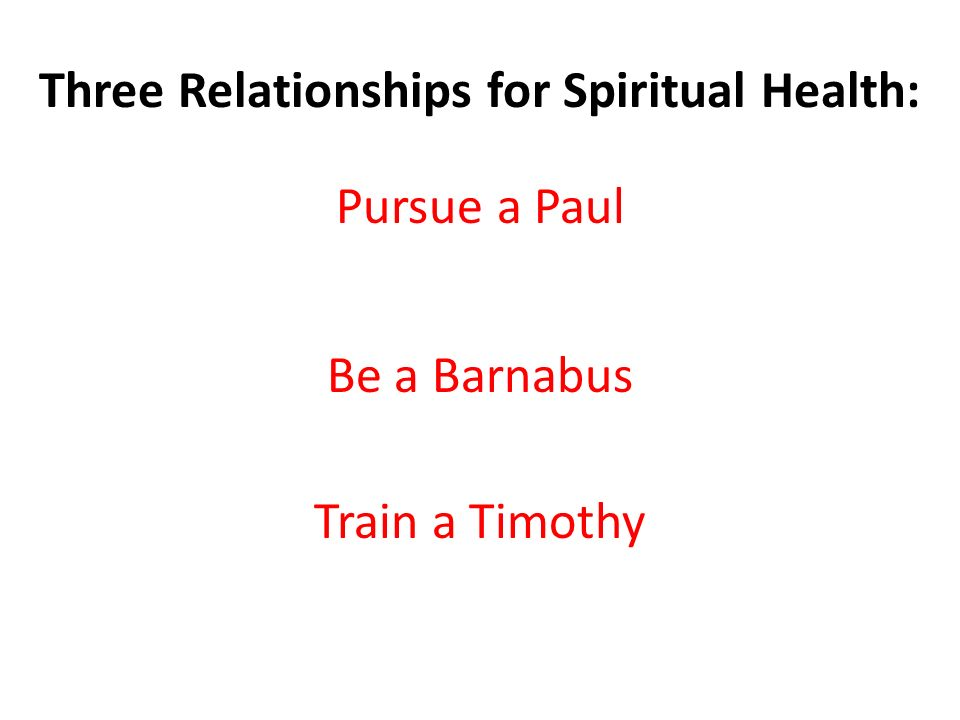 Three Relationships for Spiritual Health: