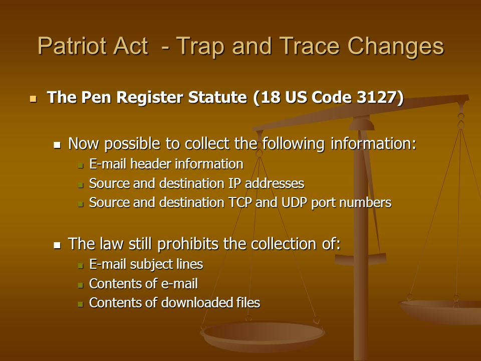 Patriot Act - Trap and Trace Changes