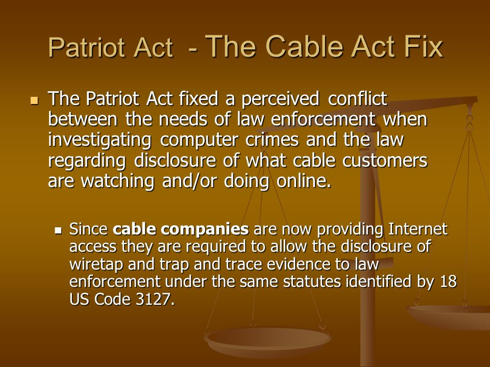 Patriot Act - The Cable Act Fix