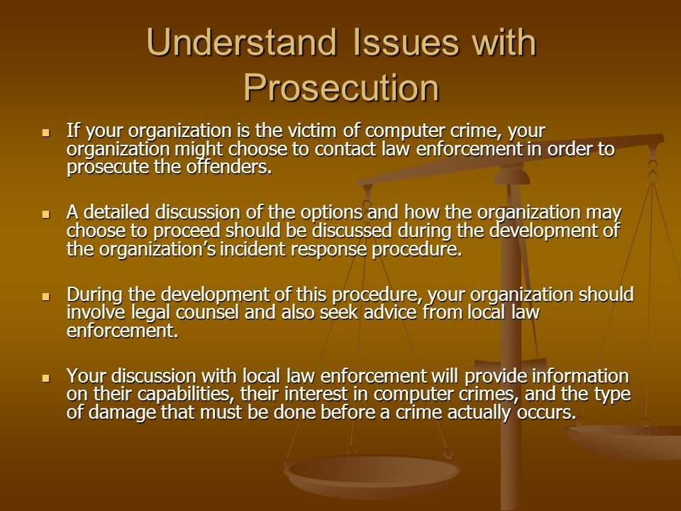 Understand Issues with Prosecution