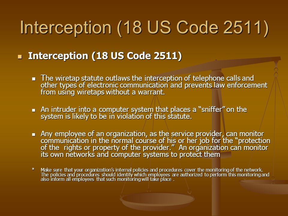 Interception (18 US Code 2511)