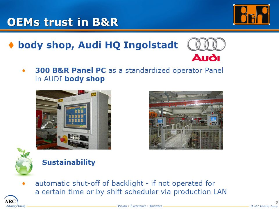 OEMs trust in B&R body shop, Audi HQ Ingolstadt