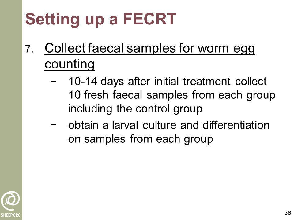 Setting up a FECRT Collect faecal samples for worm egg counting
