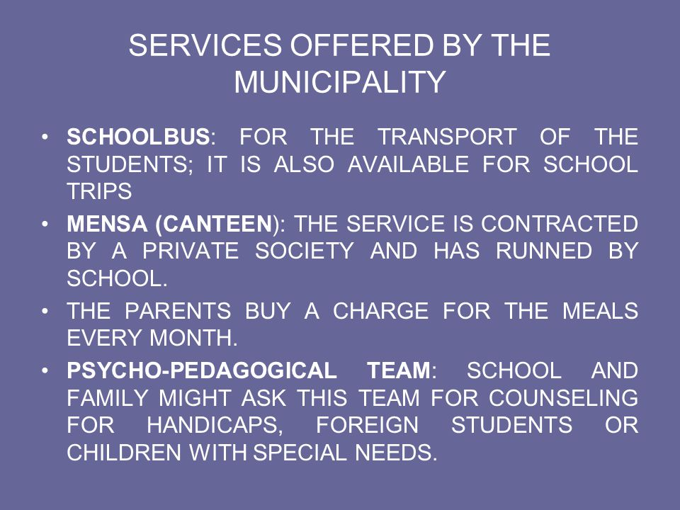SERVICES OFFERED BY THE MUNICIPALITY