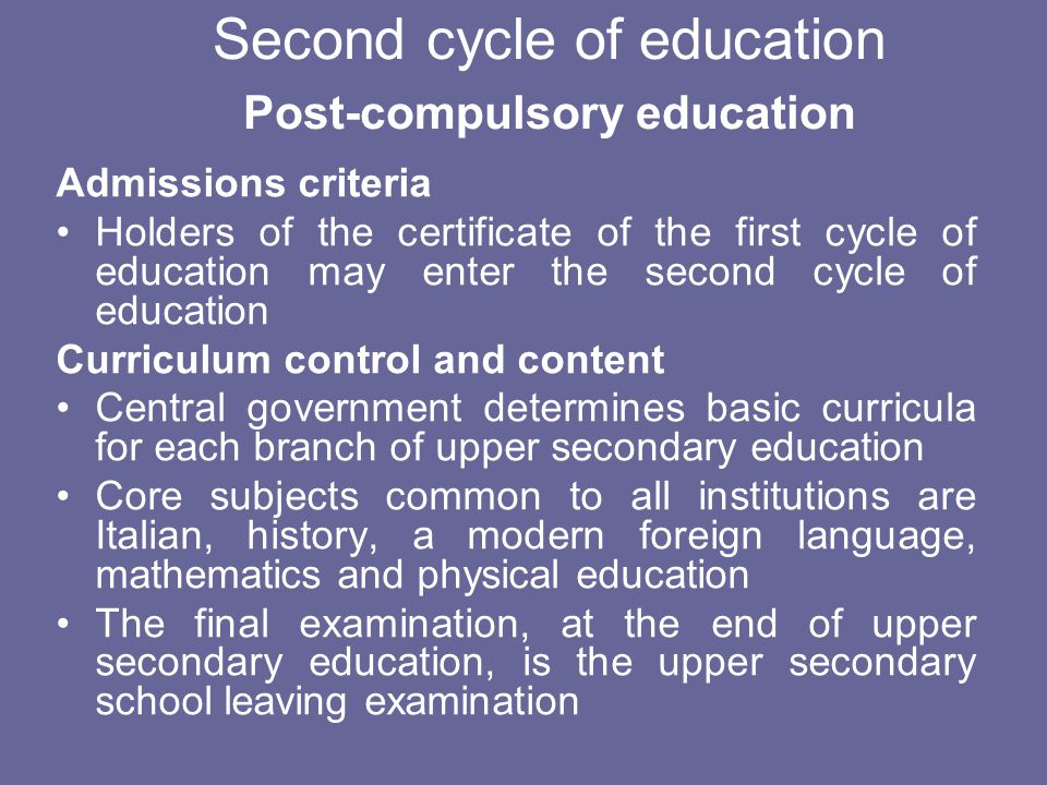 Second cycle of education Post-compulsory education