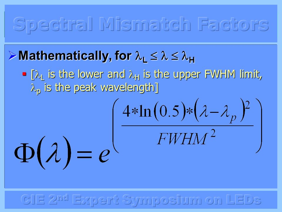 Spectral Mismatch Factors