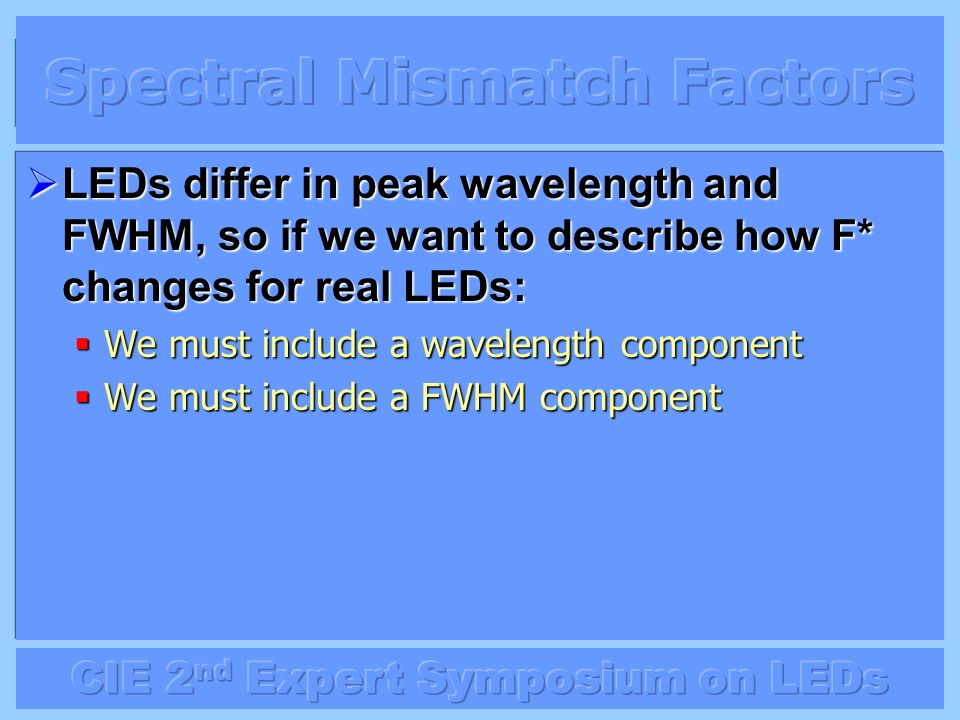 Spectral Mismatch Factors