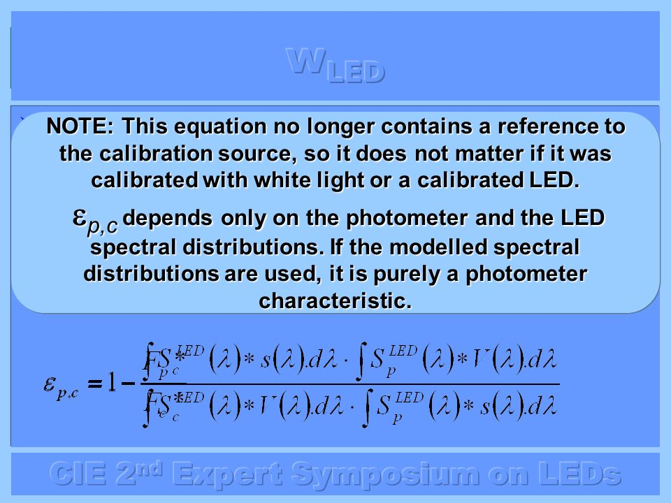 wLED The error when measuring an LED at wavelength p using the Fc* value at wavelength c is: