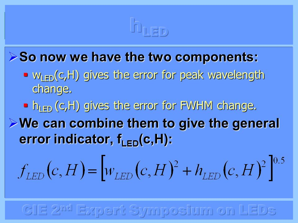 hLED So now we have the two components: