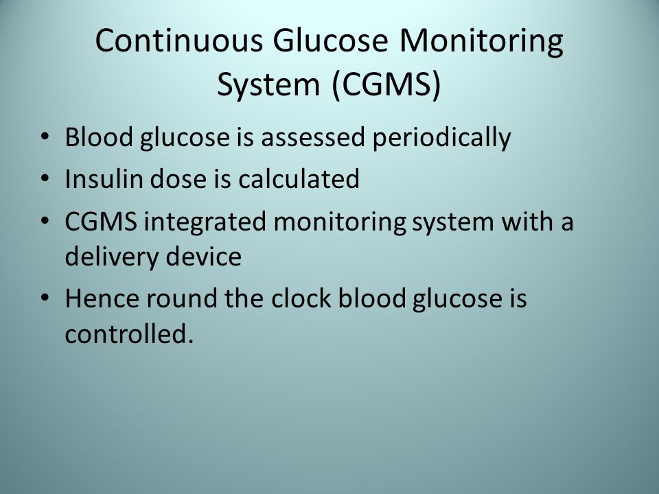 Continuous Glucose Monitoring System (CGMS)