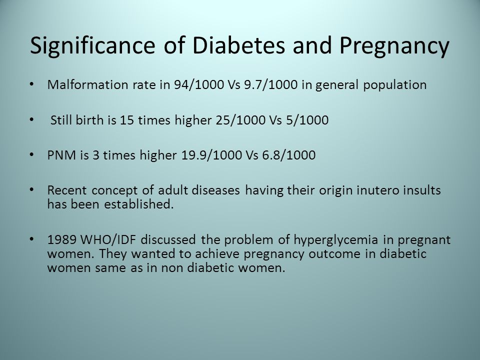 Significance of Diabetes and Pregnancy