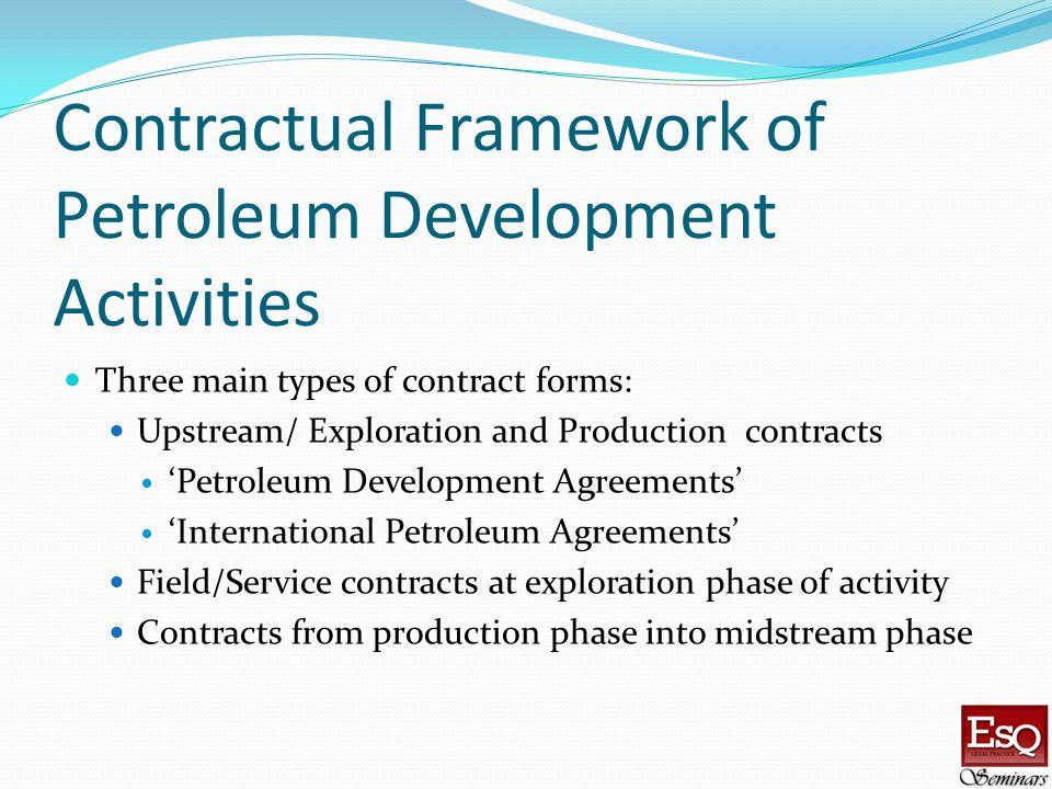 Contractual Framework of Petroleum Development Activities
