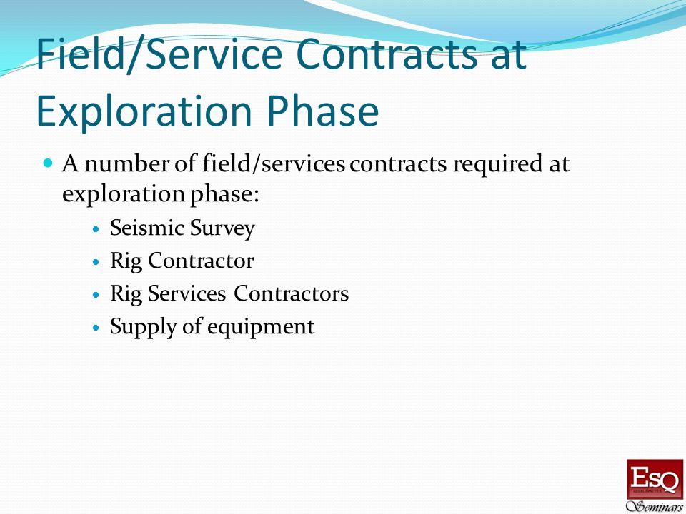 Field/Service Contracts at Exploration Phase