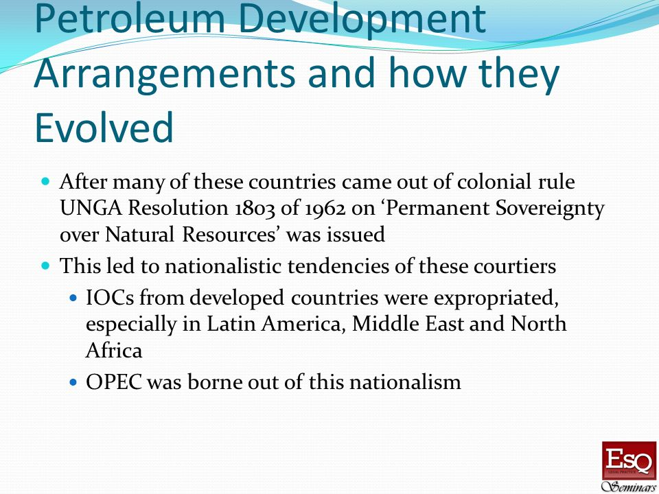 Petroleum Development Arrangements and how they Evolved