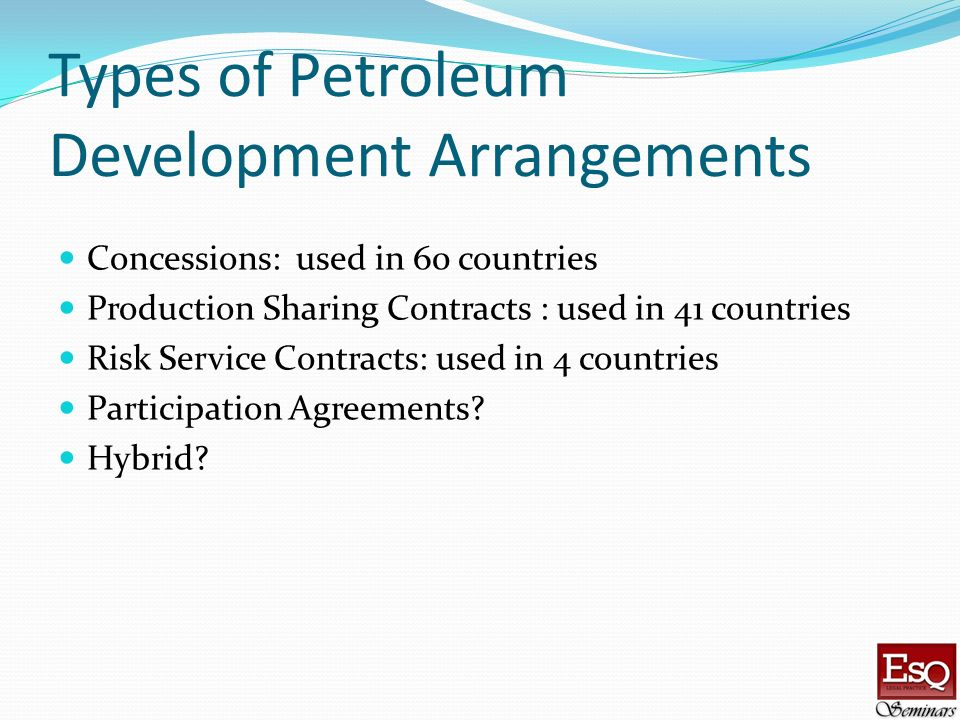Types of Petroleum Development Arrangements