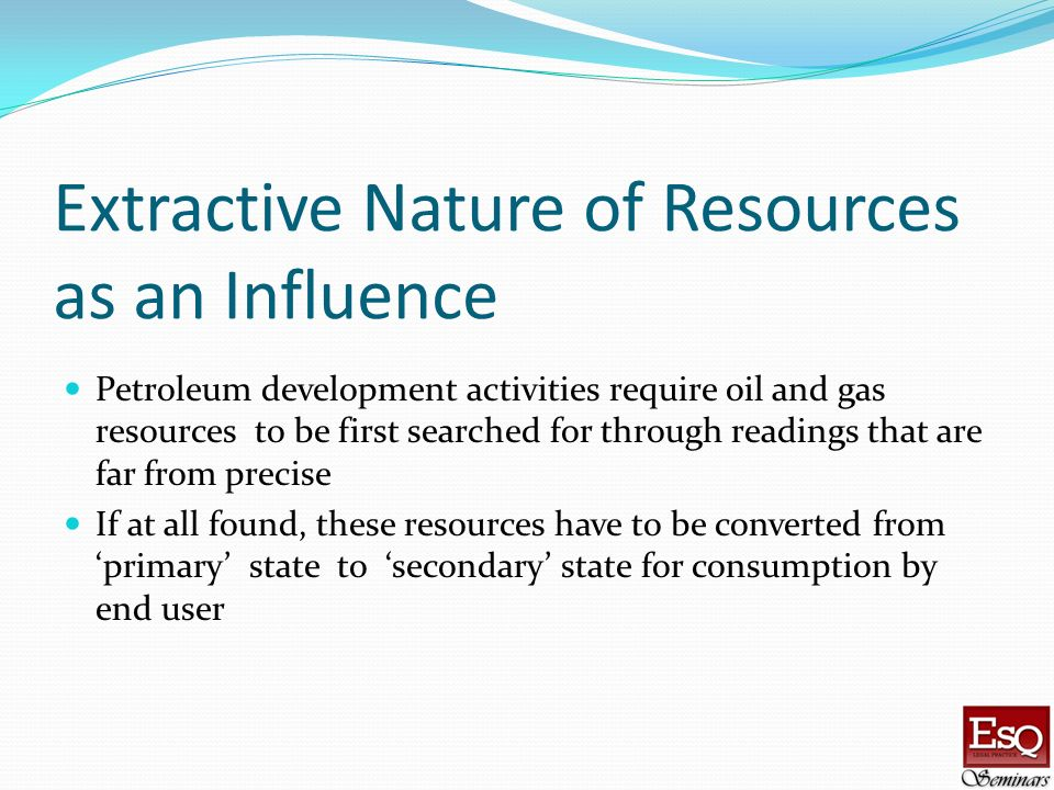 Extractive Nature of Resources as an Influence