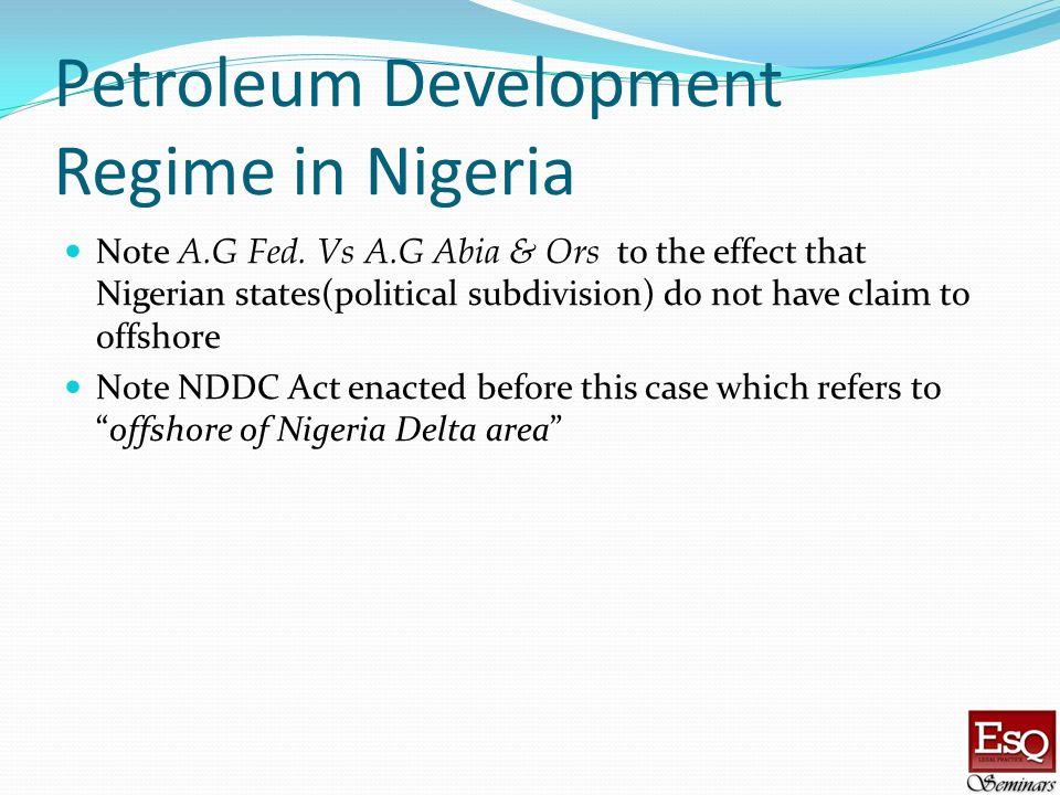 Petroleum Development Regime in Nigeria