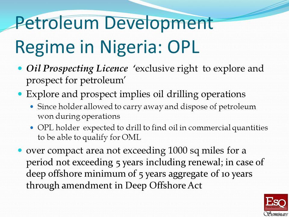 Petroleum Development Regime in Nigeria: OPL