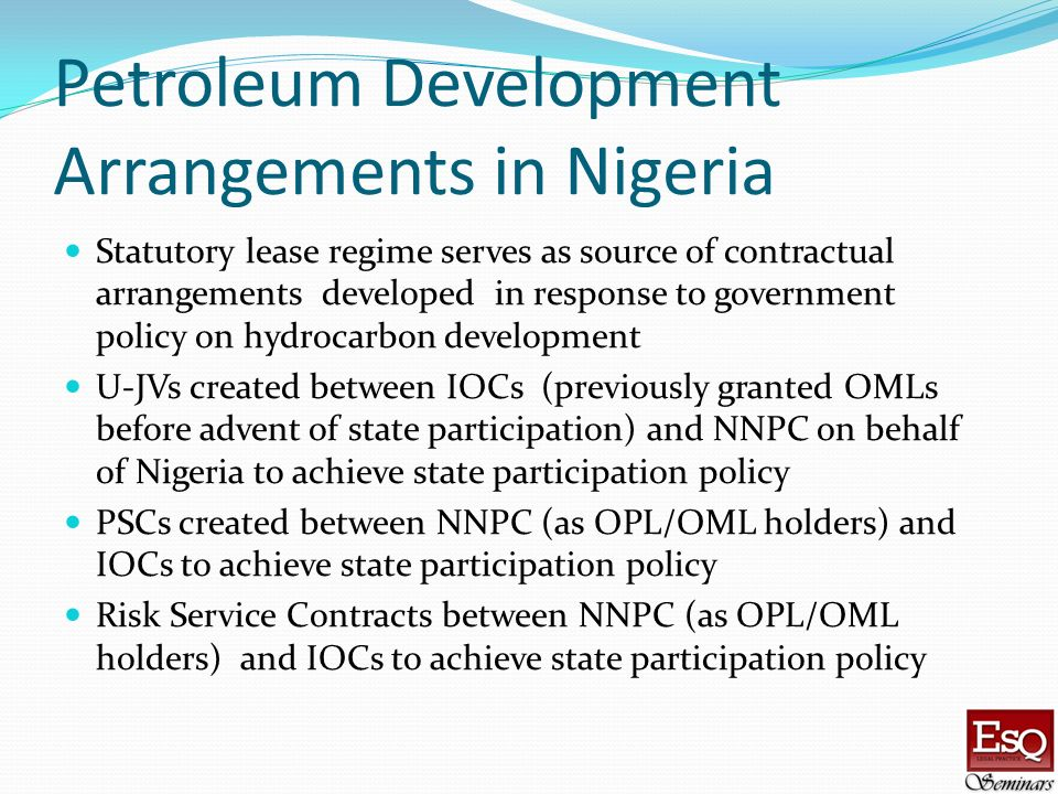 Petroleum Development Arrangements in Nigeria