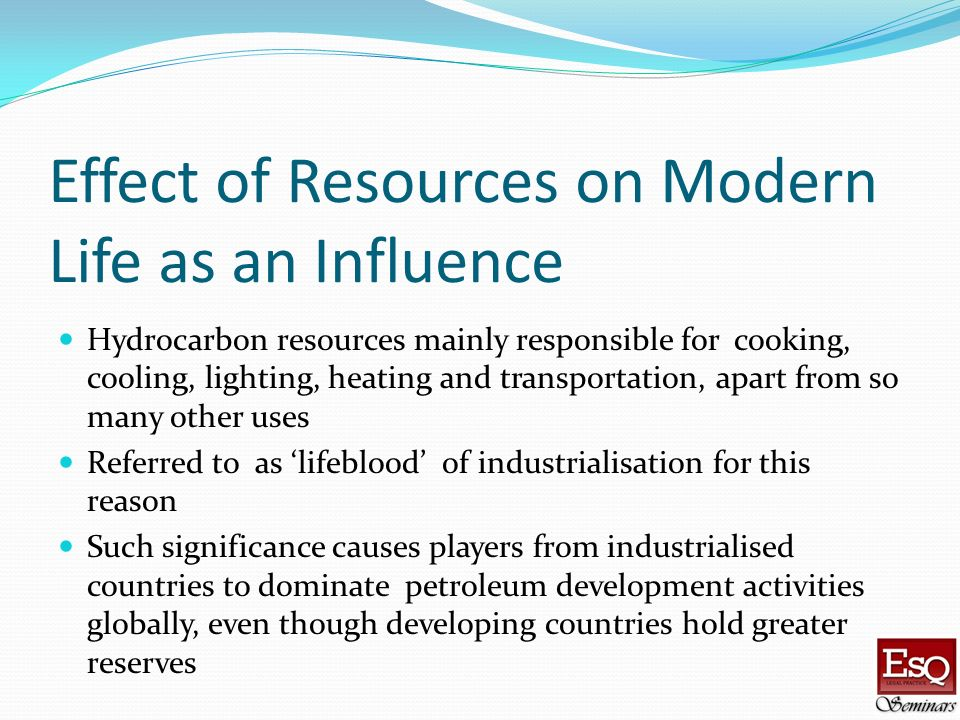 Effect of Resources on Modern Life as an Influence