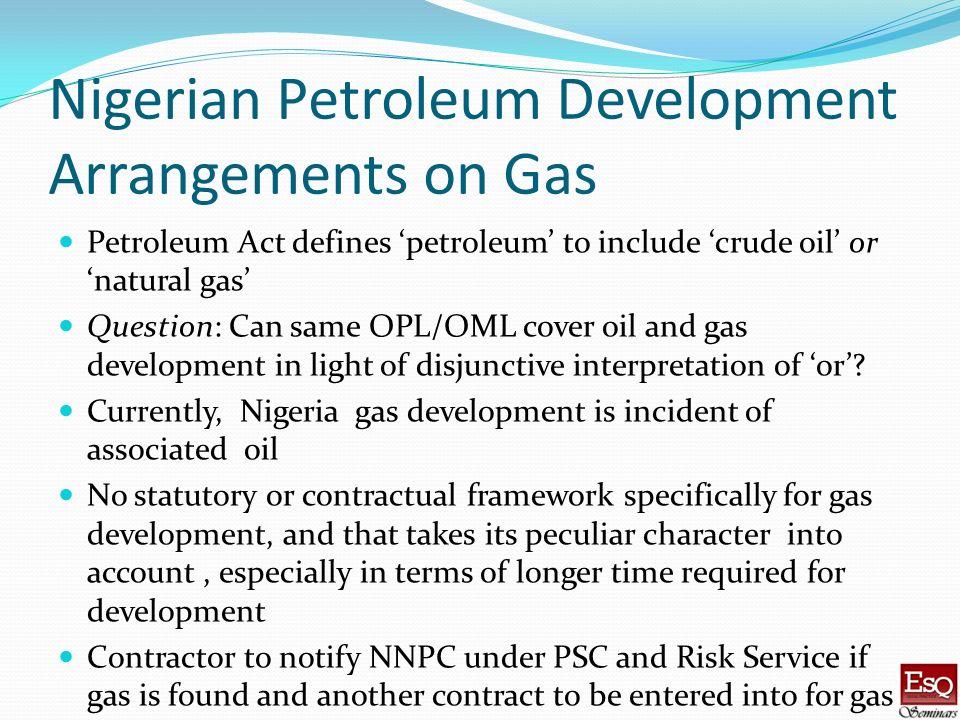 Nigerian Petroleum Development Arrangements on Gas