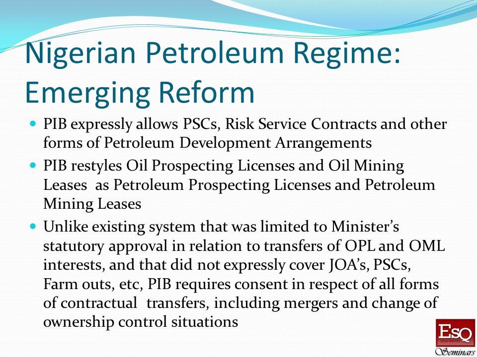 Nigerian Petroleum Regime: Emerging Reform